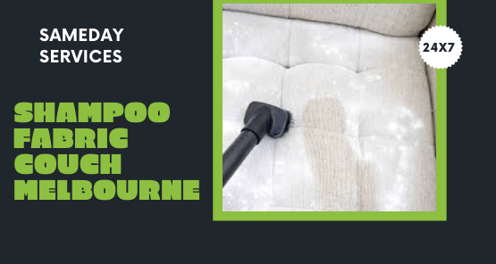 Fabric Couch Shampooing Melbourne